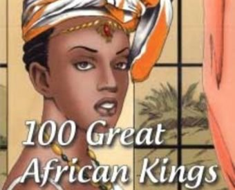 100 Great African Kings: New African Series