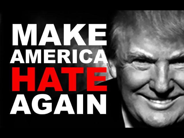 Donald Trump: Make America Hate Again (Documentary)
