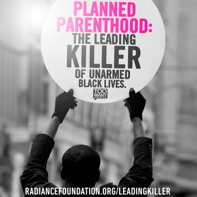 Black Lives Matter Collaborates With Planned Parenthood — The Zenith Of Oxymorons