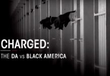 BET To Air Original Documentary CHARGED: THE DA VS. BLACK AMERICA, 1/7