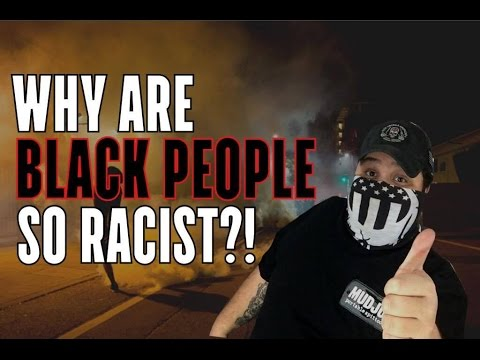 Black People Cannot Be Racist - MUST READ